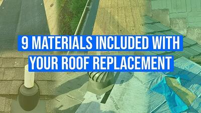 Video: 9 Materials Included With Your Roof Replacement