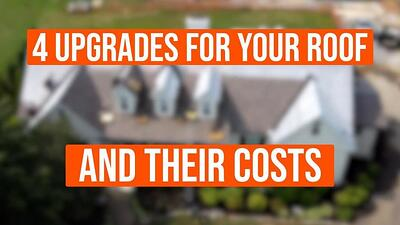 Video: 4 Upgrades for Your Roof and How Much They Cost